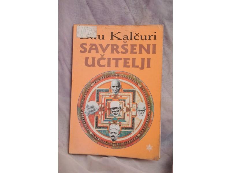 Savrseni ucitelji - Bau Kalcuri
