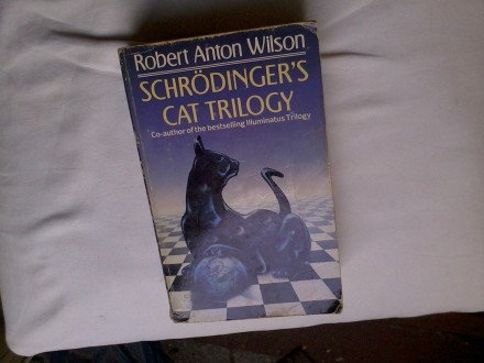 Schrodinger`s Cat Trilogy by Robert Anton W