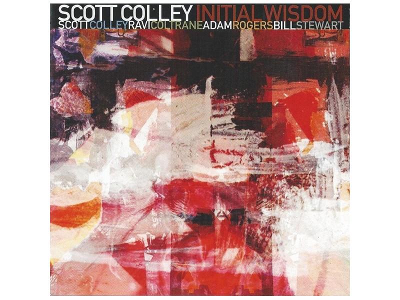 Scott Colley - Initial Wisdom