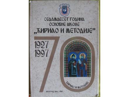 Sedamdeset godina škole  Ćirilo i Metodije