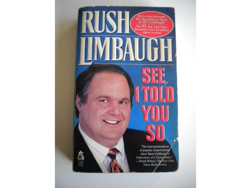 a review of see i told you so by rush limbaugh Home cheryl's book nook  see, i told you so see, i told you so by limbaugh, rush condition: very good $5495  review this book.
