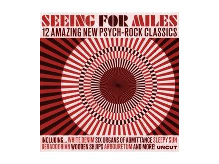 Seeing For Miles: 12 Amazing New Psych-Rock Classics