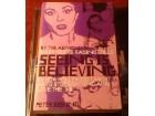 Seeing Is Believing - Peter Biskino