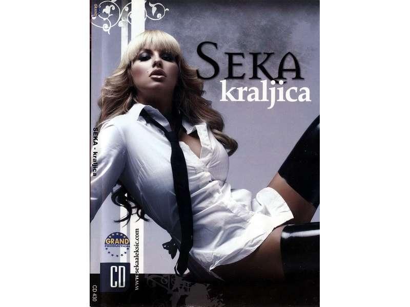 Seka Aleksić - Kraljica