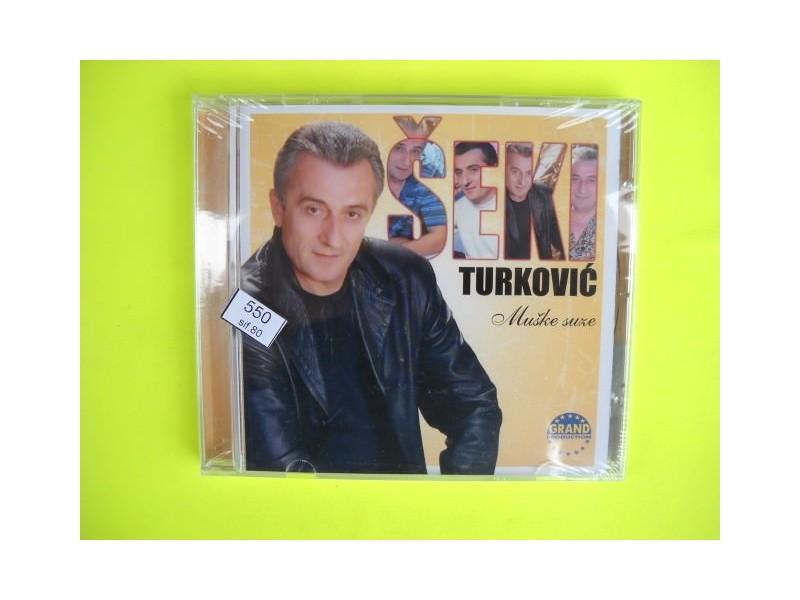Šeki Turković - Muške suze