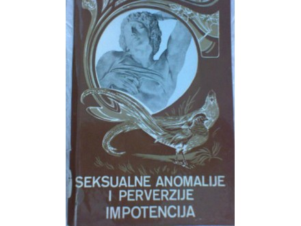 Seksualne anomalije i perverzije; impotencija, William