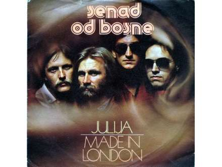 Senad Od Bosne - Julija / Made In London