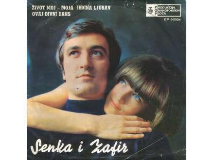 Senka I Zafir - Život Moj - Moja Jedina Ljubav