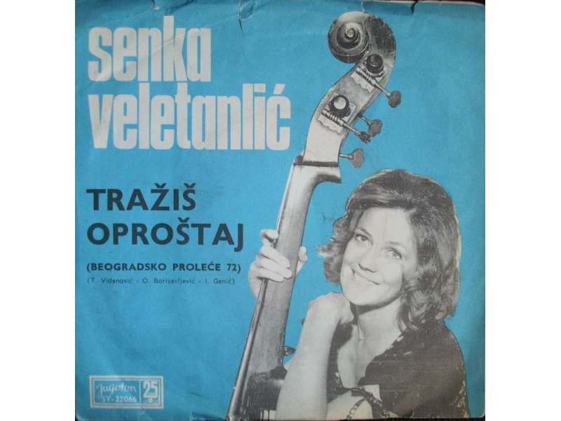 Senka Veletanlić - Tražiš Oproštaj / Mi Znamo Sve