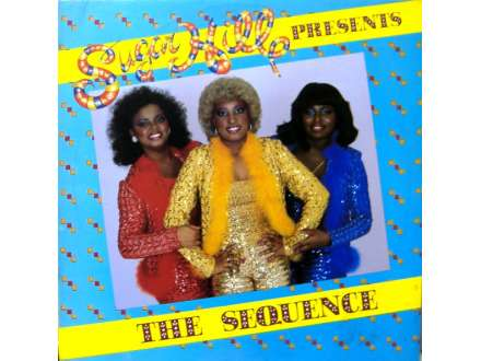Sequence, The - Sugar Hill Presents The Sequence