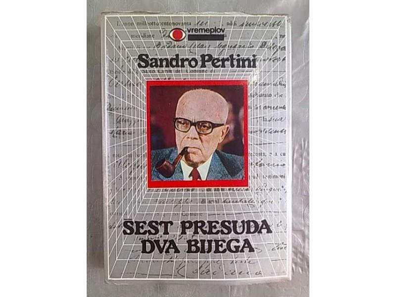 Sest presuda dva bijega-Sandro Pertini