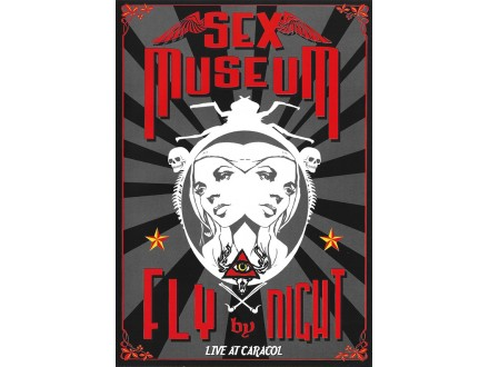 Sex Museum - Fly By Night - Live At Caracol