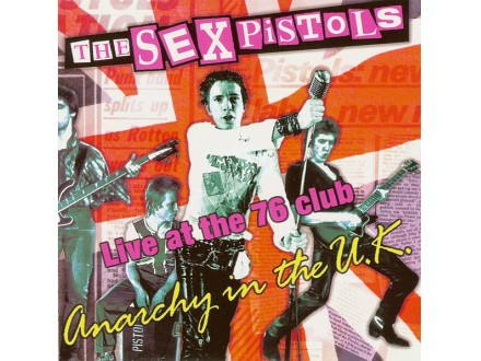 Sex Pistols - Anarchy In The U.K. - Live At The 76 Club