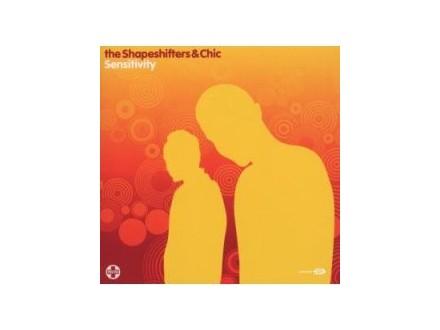 Shapeshifters, Chic - Sensitivity
