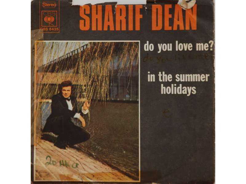 Sharif Dean - Do You Love Me ? / In The Summer Holidays