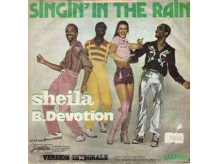 Sheila & B. Devotion - Singin` In The Rain