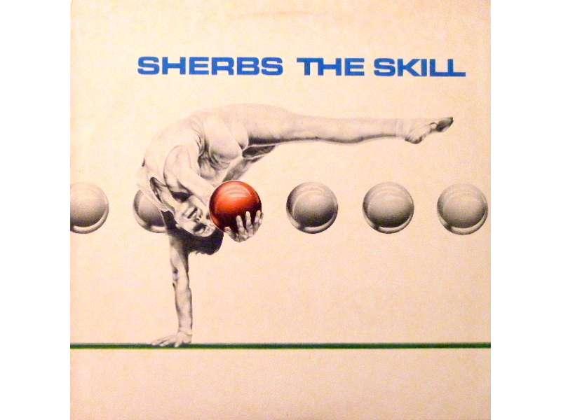 Sherbs - The Skill