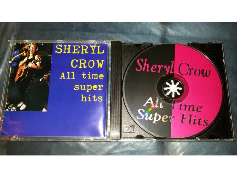 Sheryl Crow - All Time Super Hits