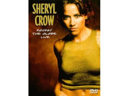 Sheryl Crow - Rockin` The Globe Live