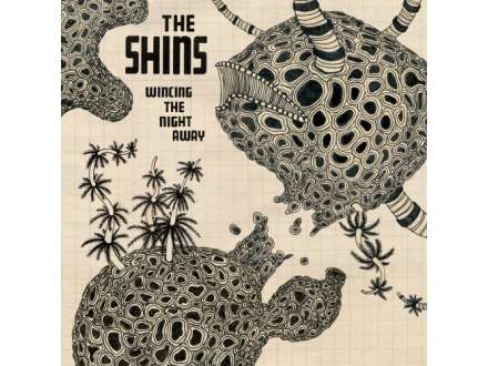 Shins, The - Wincing The Night Away