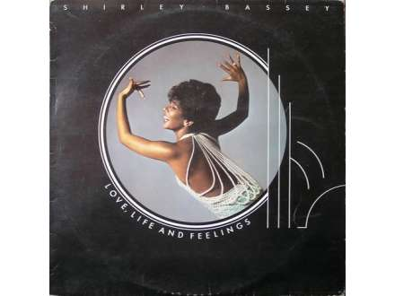 Shirley Bassey - Love, Life And Feelings