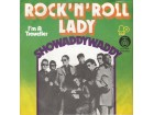 Showaddywaddy - Rock`n`roll lady / I`m a traweller