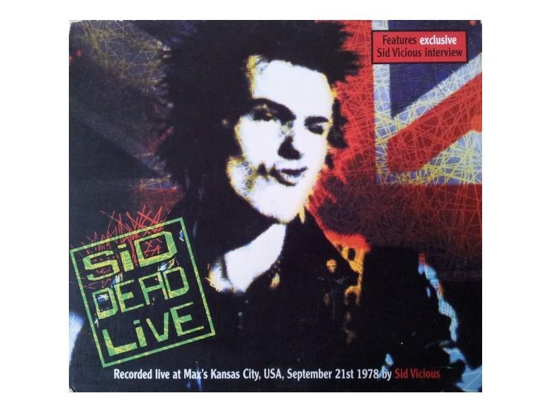 Sid Vicious - Sid Dead Live