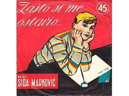 Sida Marković - Zašto Si Me Ostavio...