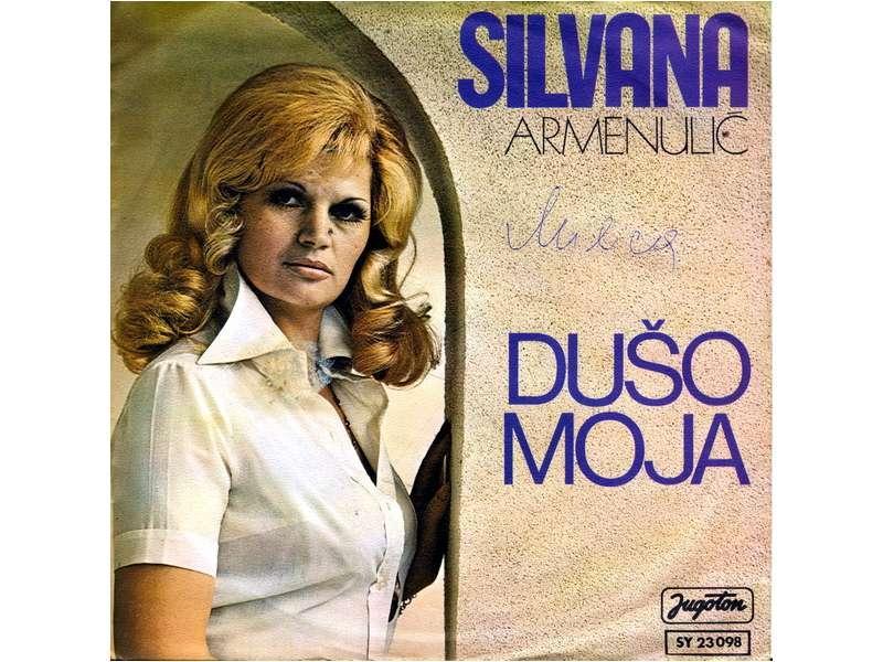 Silvana Armenulić - Dušo Moja