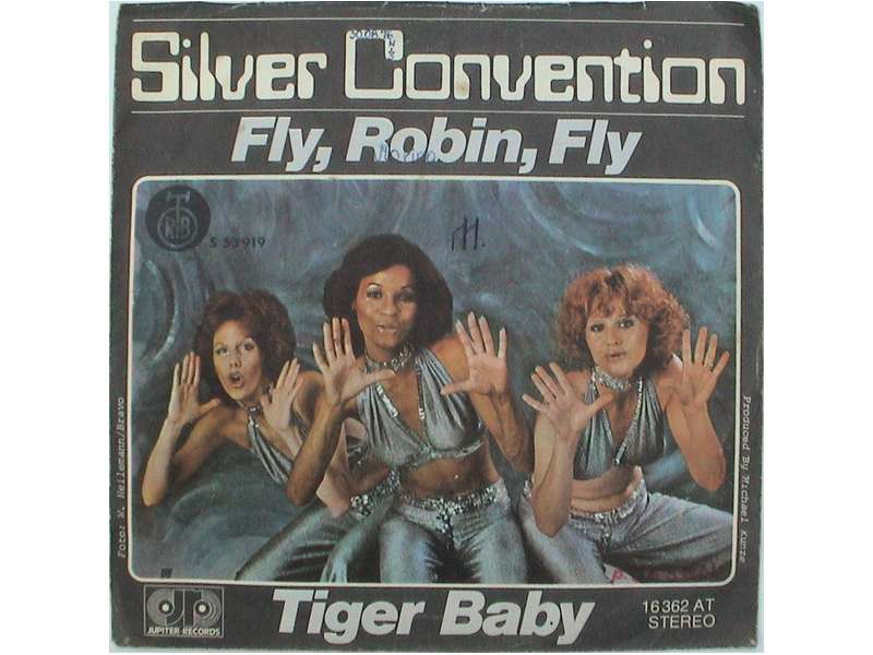 Silver Convention - Fly, Robin, Fly / Tiger Baby
