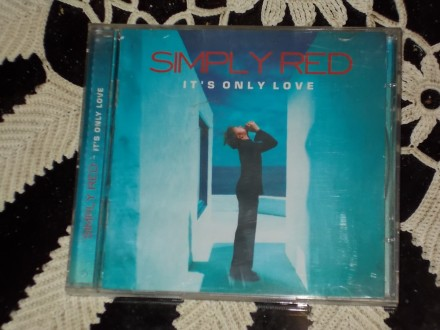 Simply Red - It`s Only Love