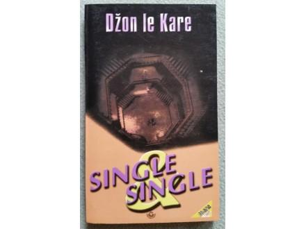 Single  &  Single  Džon le Kare
