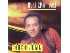 Siniša Jelić - Siniša Jelić - Ovaj Život Moj
