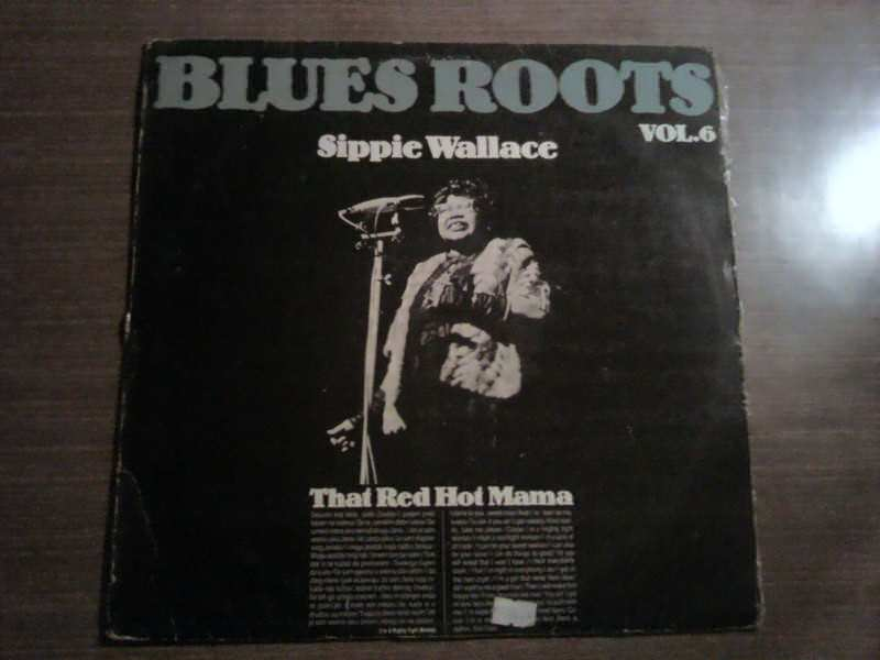 Sippie Wallace - That Red Hot Mama,Blues Roots Vol.6