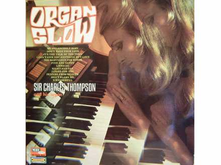 Sir Charles Thompson - Organ Slow