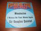 Sir Douglas Quintet ‎– Mendocino / I Wanna Be Your Mama