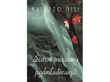 Sistem prirodnog podmlađivanja  - Kacudžo Niši