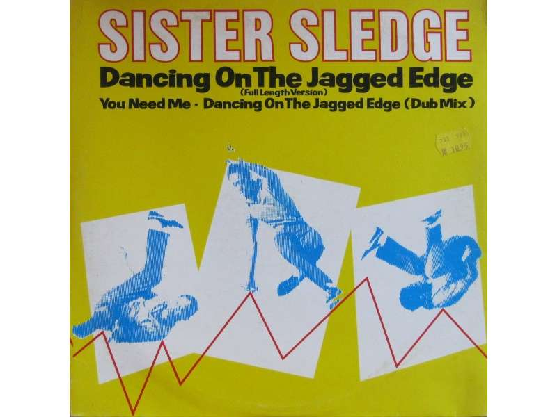 Sister Sledge - Dancing On The Jagged Edge