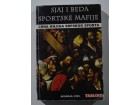 Sjaj i beda sportske mafije-crna knjiga srpskog sporta