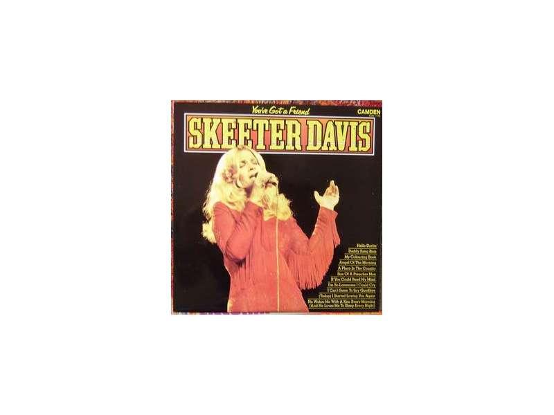 Skeeter Davis - You`ve Got A Friend