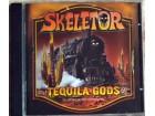 Skeletor - Tequilla Gods