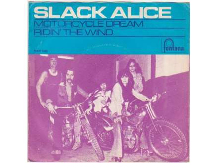 Slack Alice (2) - Motorcycle Dream