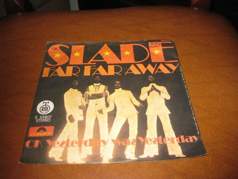 Slade - Far Far Away