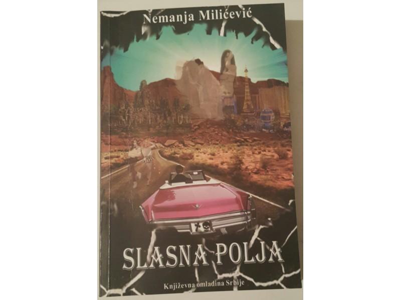 Slasna polja - Nemanja Milićević