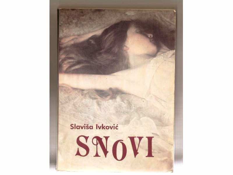 Slavisa Ivkovic - Snovi