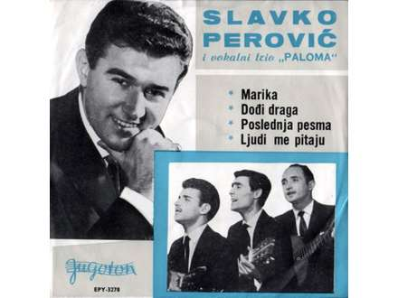 Slavko Perović, Ansambl `Paloma` - Marika