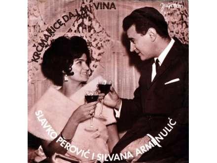 Slavko Perović, Silvana Armenulić - Krčmarice, Daj Mi Vina