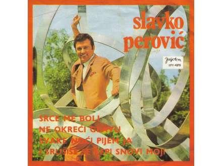 Slavko Perović - Srce Me Boli