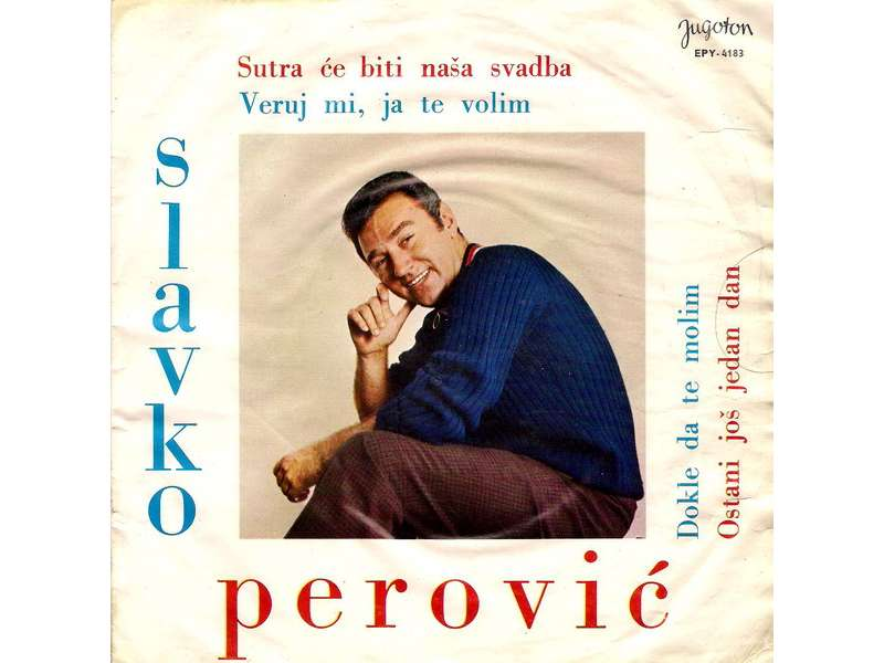 Slavko Perović - Sutra Će Biti Naša Svadba (EP-SINGL)