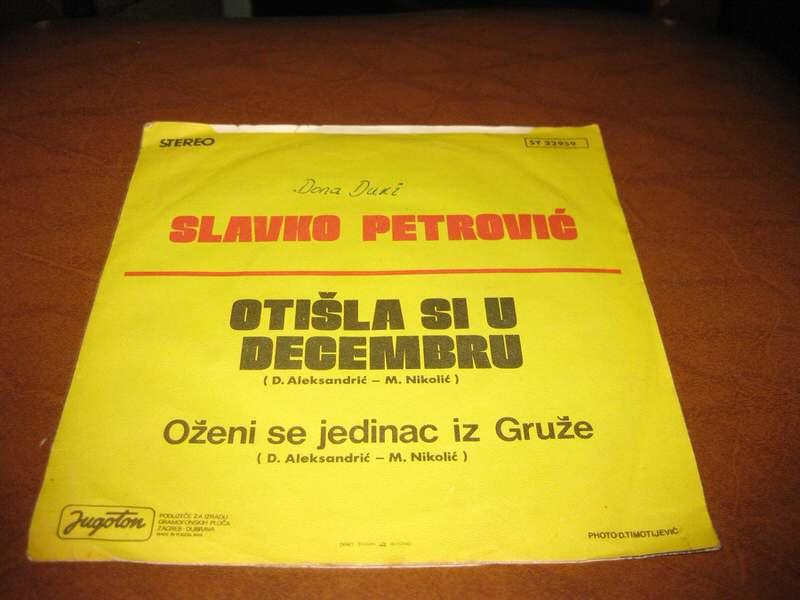 Slavko Petrović - Otišla Si U Decembru